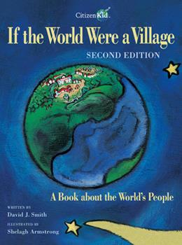 If the World Were a Village: A Book about the World's People - Book  of the CitizenKid