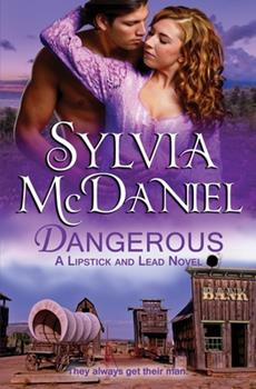 Dangerous - Book #3 of the Lipstick and Lead