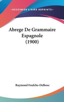 Hardcover Abrege de Grammaire Espagnole Book