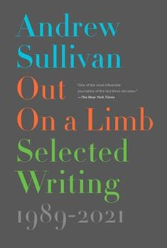 Hardcover Out on a Limb: Selected Writing, 1989-2021 Book