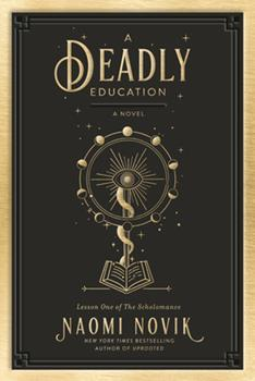 Hardcover A Deadly Education: A Novel Book