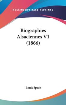 Hardcover Biographies Alsaciennes V1 Book
