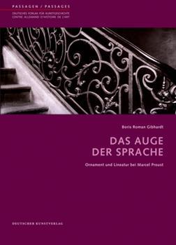 Paperback Das Auge der Sprache : Ornament und Lineatur Bei Marcel Proust Book