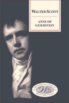 The Waverly Novels: Anne of Geierstein - Book #16 of the Waverley Novels