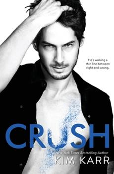 Crush - Book #2 of the Tainted Love Duet