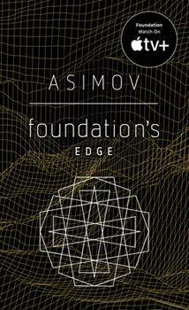 Foundation's Edge - Book #6 of the Foundation