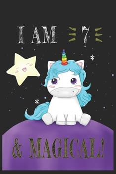Paperback I AM 8 and Magical !! Unicorn Notebook : A NoteBook for Unicorn Lovers, Birthday & Christmas Present for Unicorn Lovers,7 Years Old Gifts Book