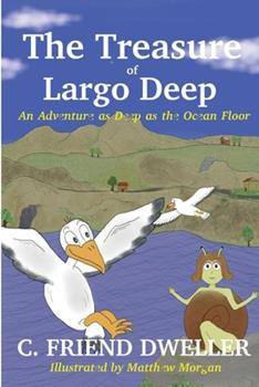 Paperback The Treasure of Largo Deep: An Adventure As Deep As The Ocean Floor Book
