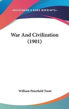 Hardcover War and Civilization Book