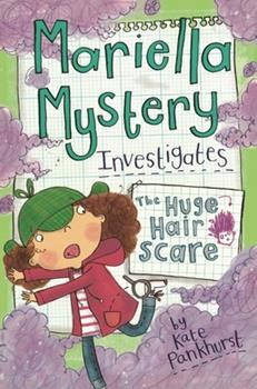 The Huge Hair Scare: Mariella Mystery 3 - Book #3 of the Mariella Mystery