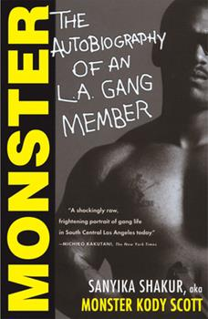 Paperback Monster: The Autobiography of an L.A. Gang Member Book
