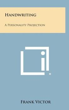 Hardcover Handwriting : A Personality Projection Book