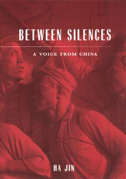 Between Silences: A Voice from China (Phoenix Poets Series) 0226399877 Book Cover