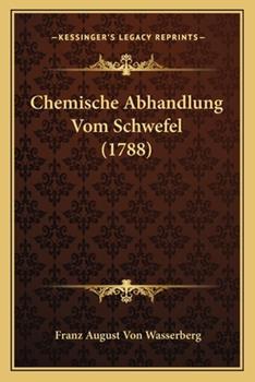 Paperback Chemische Abhandlung Vom Schwefel Book