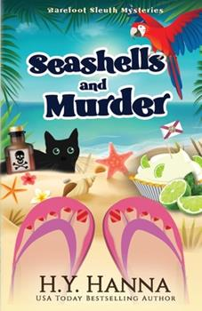 Seashells and Murder - Book #2 of the Barefoot Sleuth