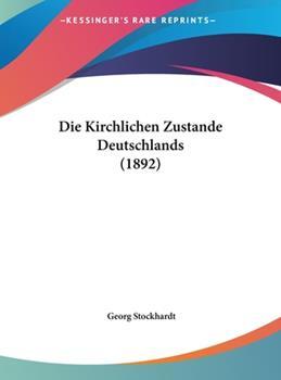 Hardcover Die Kirchlichen Zustande Deutschlands Book