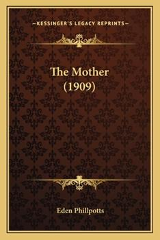 Paperback The Mother (1909) the Mother (1909) Book