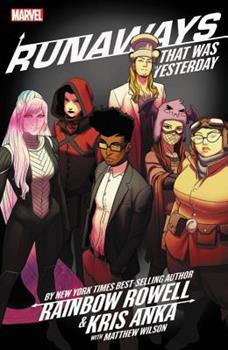 Runaways, Vol. 3: That Was Yesterday 1302914138 Book Cover