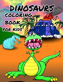 Paperback Dinosaur Coloring Book for Kids : Great Gift for Boys & Girls, Ages 4-8 Book