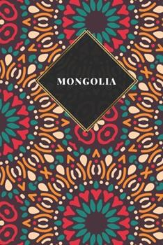 Paperback Mongolia : Ruled Travel Diary Notebook or Journey Journal - Lined Trip Pocketbook for Men and Women with Lines Book