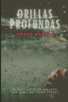 Paperback Orillas profundas [Spanish] Book