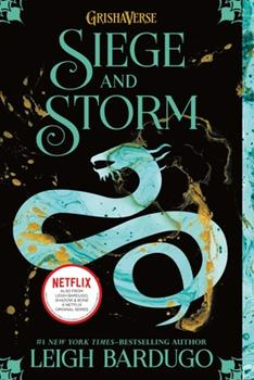 Siege and Storm - Book #2 of the Shadow and Bone Trilogy