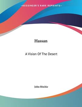 Paperback Hassan : A Vision of the Desert Book