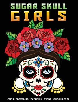 Paperback sugur skull girl: 30+ sugar skull girls design inside Book