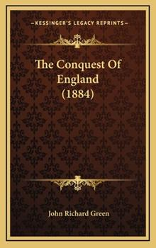 Hardcover The Conquest of England Book
