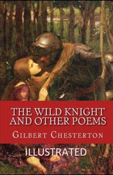 Paperback The Wild Knight and Other Poems Illustrated Book
