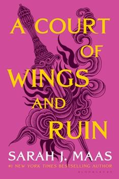 A Court of Wings and Ruin - Book #3 of the A Court of Thorns and Roses