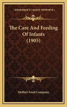 Hardcover The Care and Feeding of Infants Book