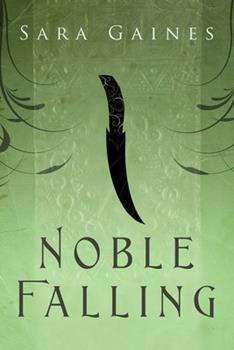 Noble Falling - Book #1 of the Halvarian Ruin Books