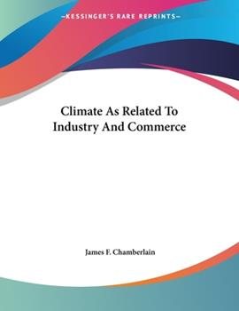 Paperback Climate As Related to Industry and Commerce Book