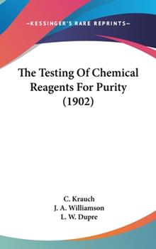 Hardcover The Testing of Chemical Reagents for Purity Book