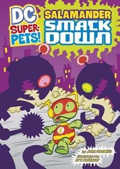 Salamander Smackdown! - Book  of the DC Super-Pets