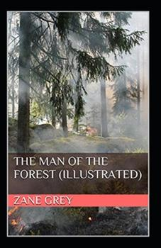 Paperback The Man of the Forest Illustrated Book