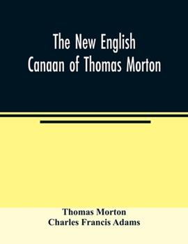 Paperback The new English Canaan of Thomas Morton Book
