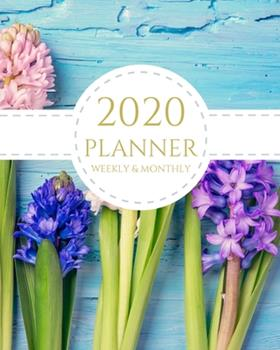 Paperback 2020 Planner Weekly and Monthly : Cool Floral January - December 2020 Calendar and Planner 8x10 for to-Do List, Appointment Journal and Academic Agenda Schedule Organizer Book