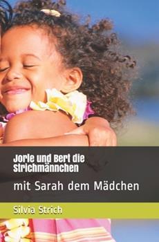 Paperback Jorle und Bert die Strichm?nnchen: mit Sarah dem M?dchen [German] Book