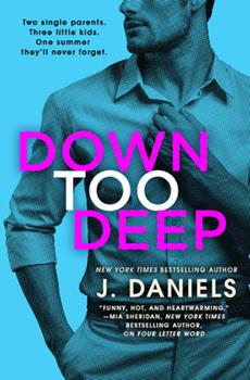Down Too Deep - Book #4 of the Dirty Deeds