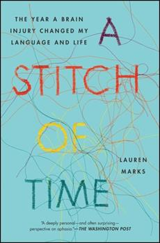 Paperback A Stitch of Time: The Year a Brain Injury Changed My Language and Life Book