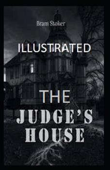 Paperback The Judge's House Illustrated Book