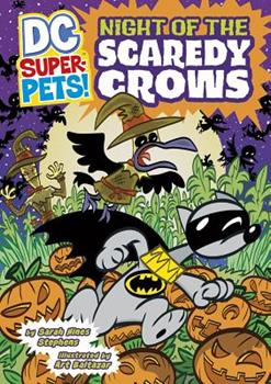 Night of the Scaredy Crows - Book  of the DC Super-Pets