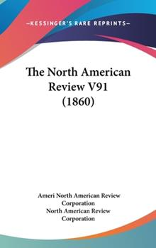 Hardcover The North American Review V91 Book