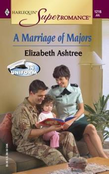 A Marriage of Majors - Book #5 of the In Uniform