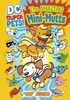 The Amazing Mini-Mutts - Book  of the DC Super-Pets