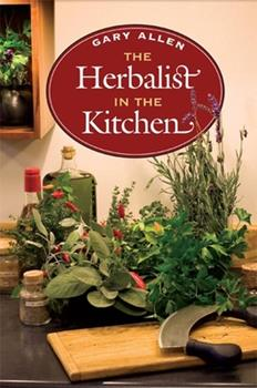 The Herbalist in the Kitchen (The Food Series) 0252031628 Book Cover