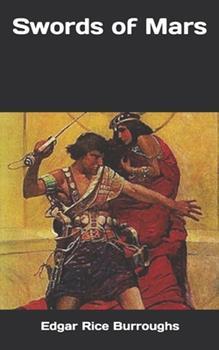 Swords of Mars - Book #8 of the Barsoom