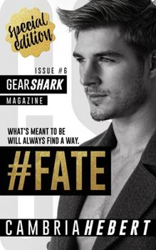 #Fate - Book #6 of the GearShark
